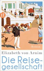 Elizabeth von Arnim: Die Reisegesellschaft